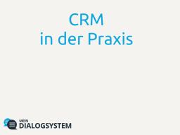 Die Kundenmanagement-Anwendung Mein Dialogsystem