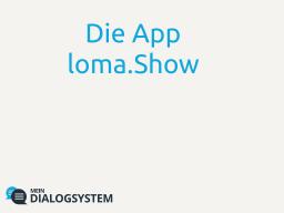 Die Smartphone-App loma.Talk